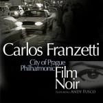 Carlos Franzetti - Film Noir