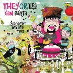 Dan Barta - Theyories